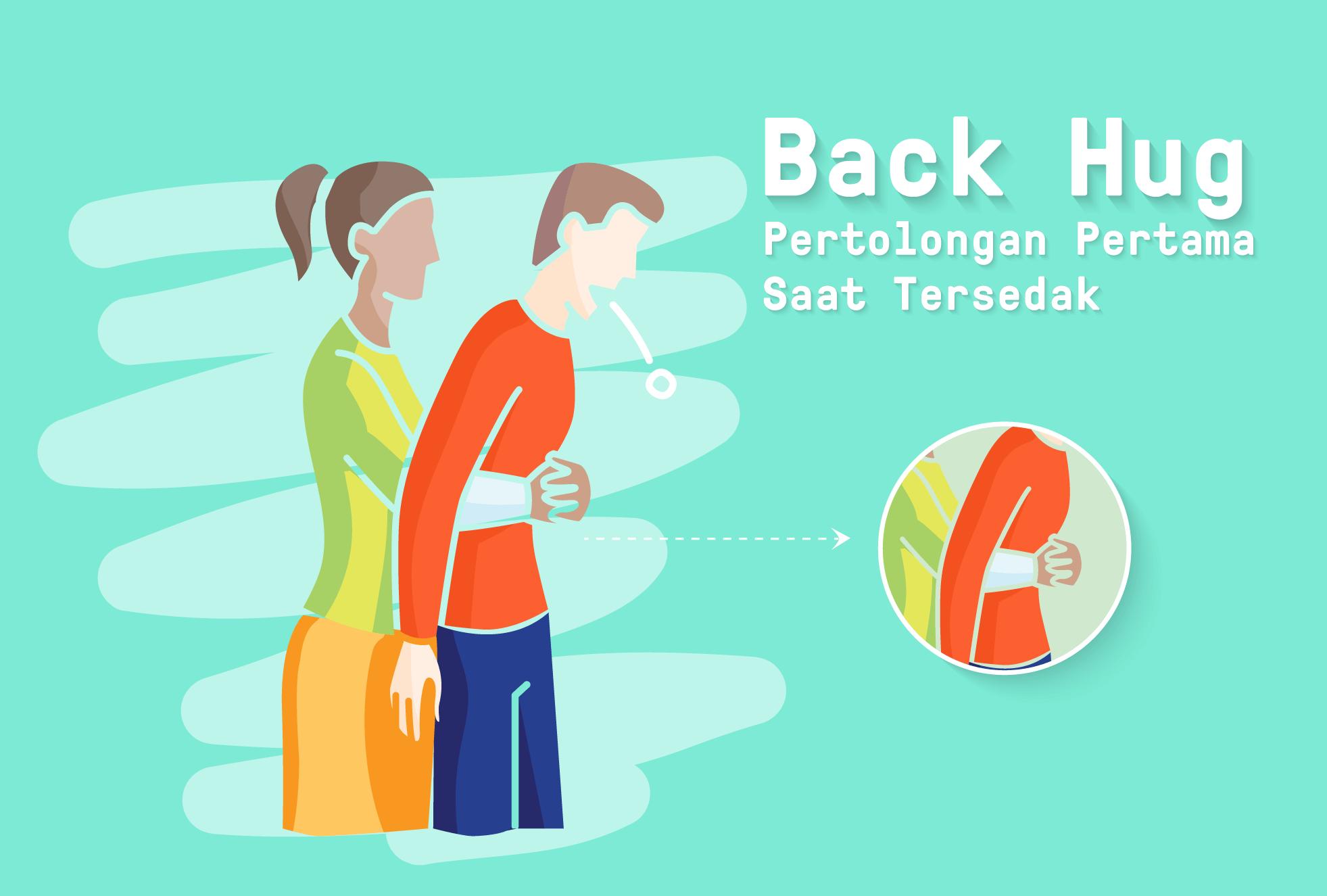 Back Hug, Pertolongan Pertama Saat Tersedak