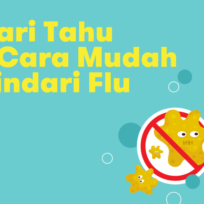 Cari Tahu 7 Cara Mudah Hindari Flu